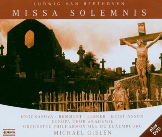 Ludwig van Beethoven. Missa Solemnis op.123. 1 CD, 1 DVD.