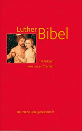Lutherbibel mit Bildern von Lucas Cranach.
