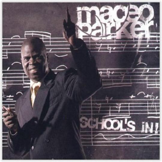 Maceo Parker. School's In! CD.
