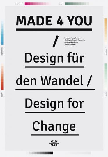 Made 4 You. Design für den Wandel.
