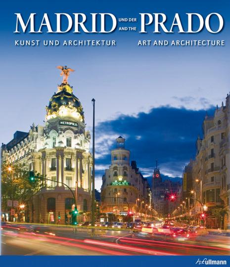 Madrid und der Prado - Kunst & Architektur