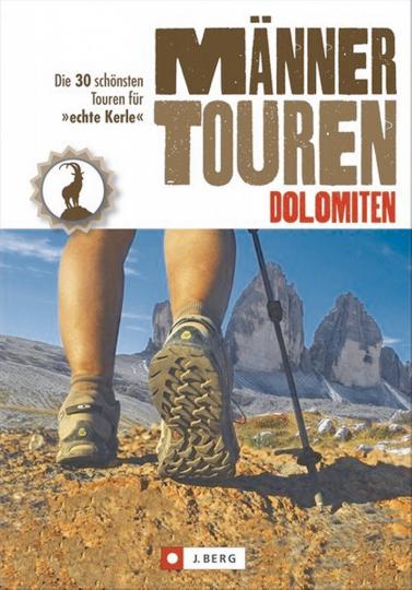 Männertouren – Dolomiten