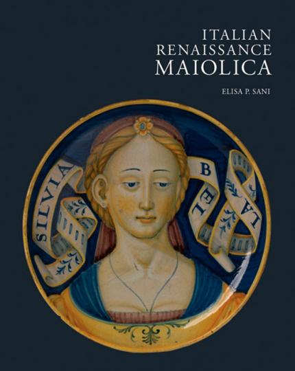 Majoliken der italienischen Renaissance. Italian Renaissance Maiolica.