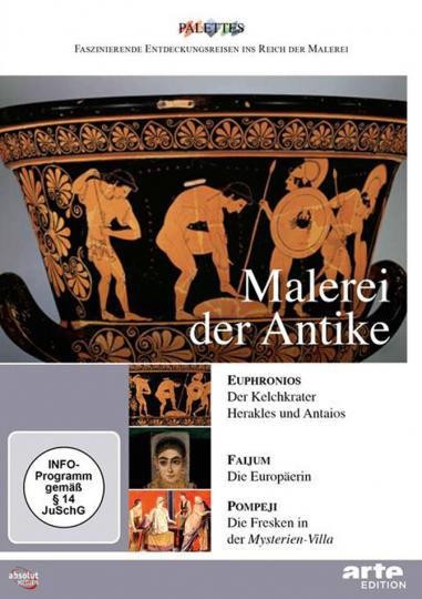 Malerei der Antike. Euphronius - Faijum - Pompeji.