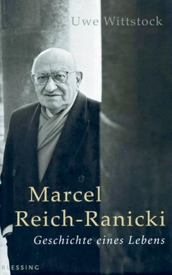 Marcel Reich-Ranicki - Geschichte eines Lebens