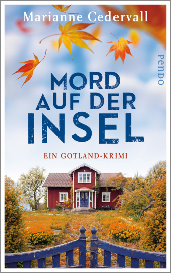 Marianne Cedervall. Mord auf der Insel. Ein Gotland-Krimi.