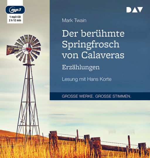 Mark Twain. Der berühmte Springfrosch von Calaveras. Erzählungen. Lesung mit Hans Korte. 1 mp3-CD.