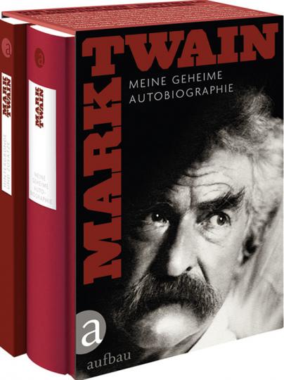 Mark Twain. Meine geheime Autobiographie.