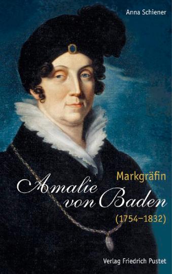 Markgräfin Amalie von Baden (1754-1832).