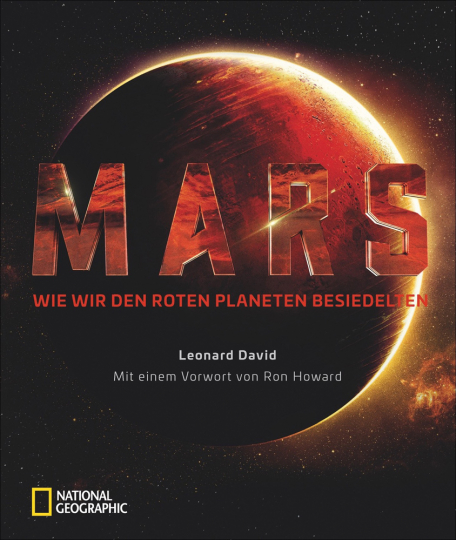 Mars. Wie wir den Roten Planeten besiedelten.