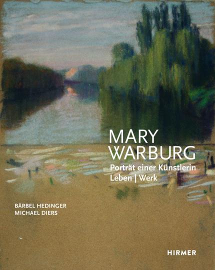Mary Warburg. Porträt einer Künstlerin.