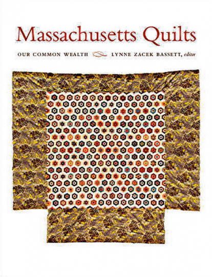 Massachusetts Quilts. Our Common Wealth.