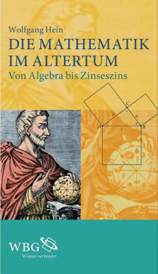 Mathematik im Altertum. Von Algebra bis Zinseszins.