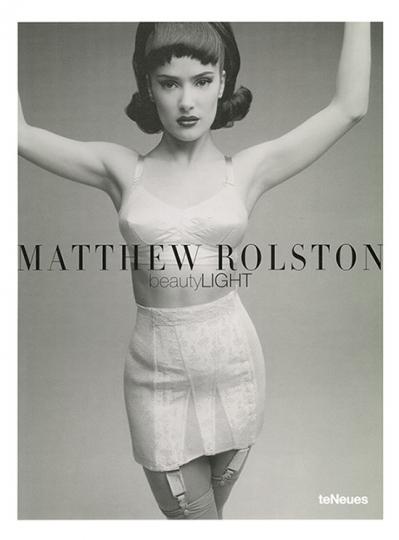 Matthew Rolston. Beauty Light.