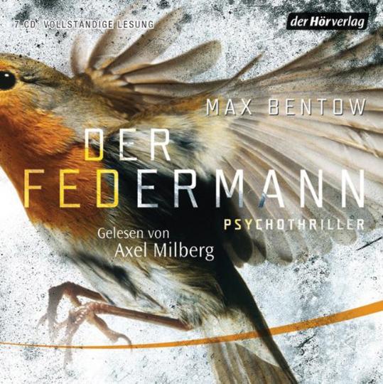 Max Bentow. Der Federmann. Psychothriller. 7 CDs.