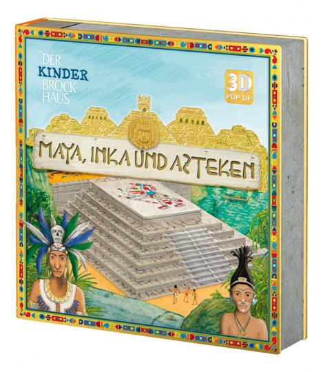 Maya, Inka und Azteken. 3D Pop-up.