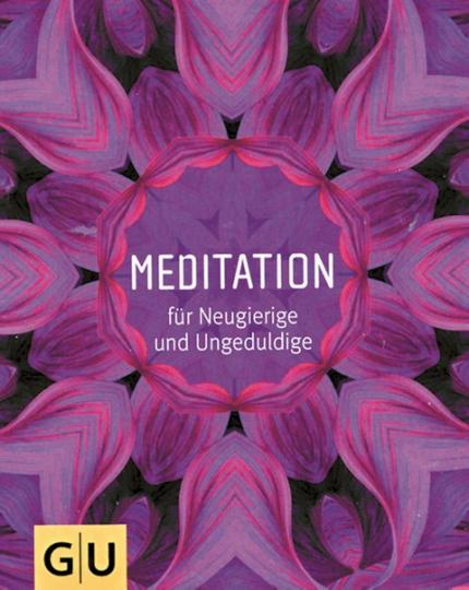 Mediation für Neugierige & Ungeduldige
