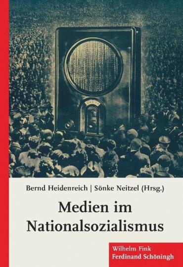 Medien im Nationalsozialismus.