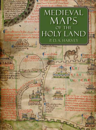 Medieval Maps of the Holy Land. Mittelalterliche Landkarten des Heiligen Landes.