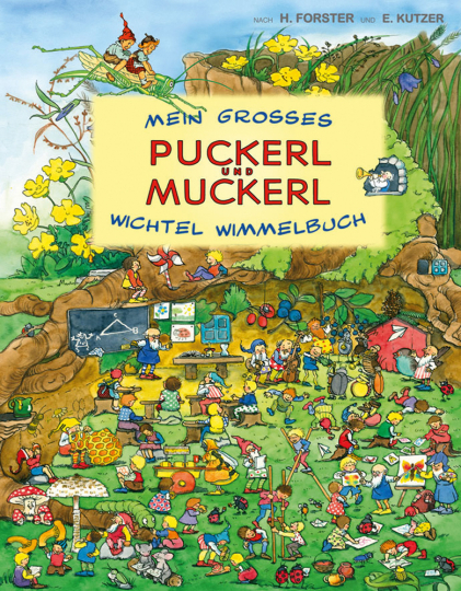 Mein großes Puckerl und Muckerl Wichtel Wimmelbuch.