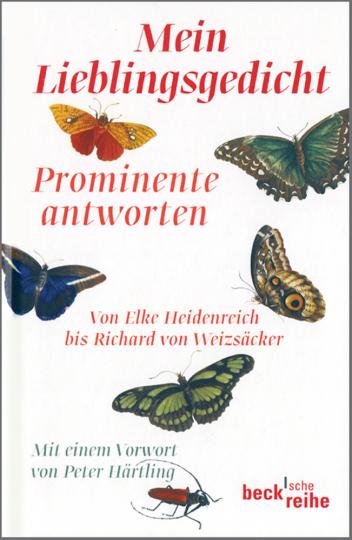 Mein Lieblingsgedicht - Prominente antworten - Von Alfred Biolek bis Richard von Weizsäcker