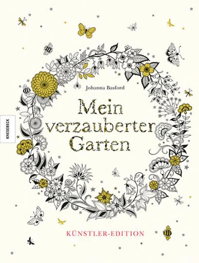 Mein verzauberter Garten. Künstler-Edition.