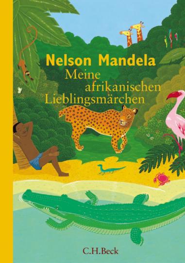 Meine afrikanischen Lieblingsmärchen.