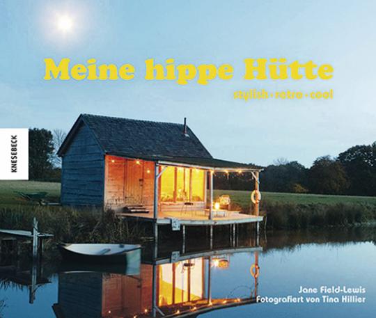 Meine hippe Hütte. stylish - retro - cool.
