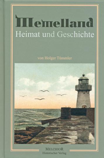 Memelland. Heimat und Geschichte.