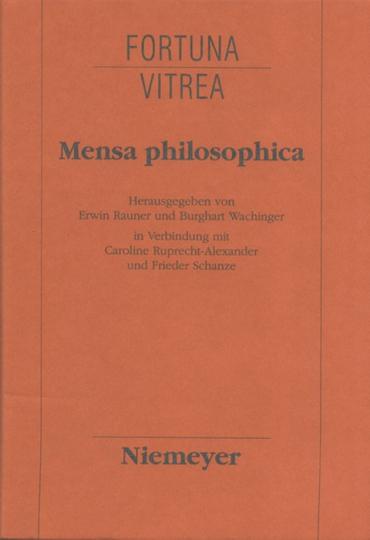 Mensa Philosophica - Faksimile und Kommentar