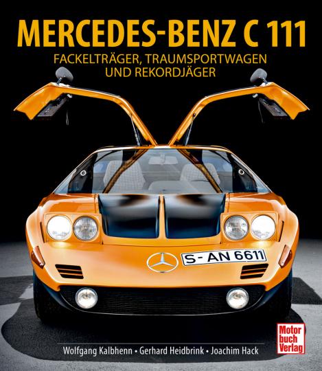 Mercedes-Benz C111. Daimlers Traum vom Wankel-Motor.