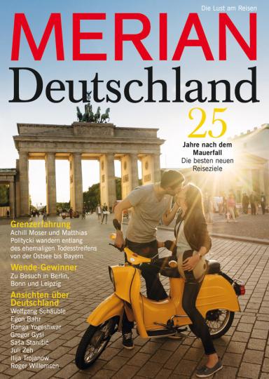 MERIAN Magazin Deutschland. 25 Jahre nach dem Mauerfall. Die besten neuen Reiseziele.