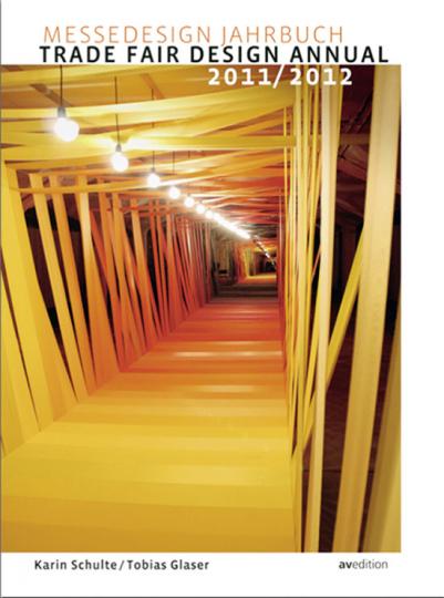 Messedesign Jahrbuch. Trade Fair Design Annual 2011/2012.
