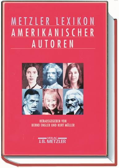 Metzler Lexikon Amerikanischer Autoren