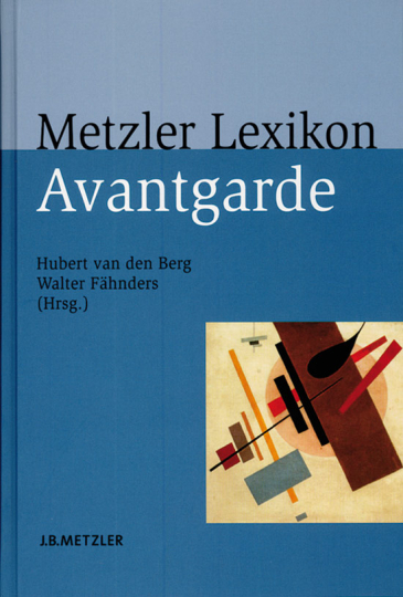 Metzler Lexikon Avantgarde.