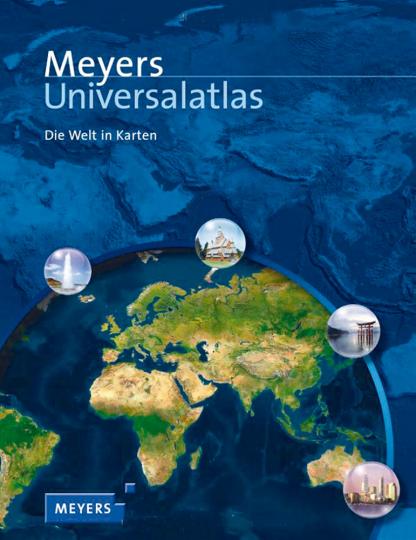 Meyers Universalatlas - Die Welt in Karten