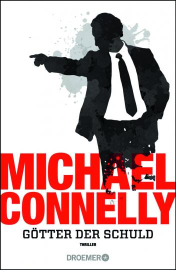 Michael Connelly. Götter der Schuld. Thriller.