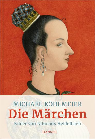 Michael Köhlmeier. Die Märchen.