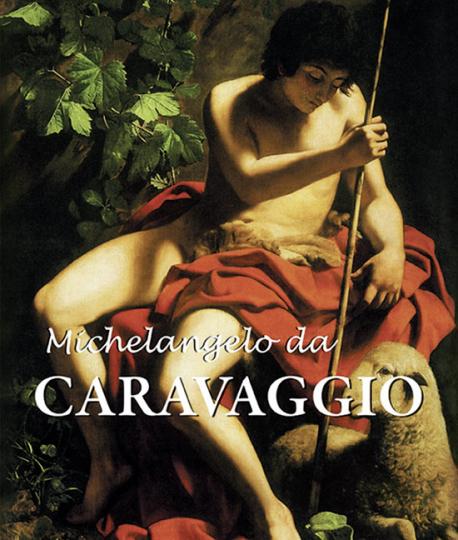 Michelangelo da Caravaggio.