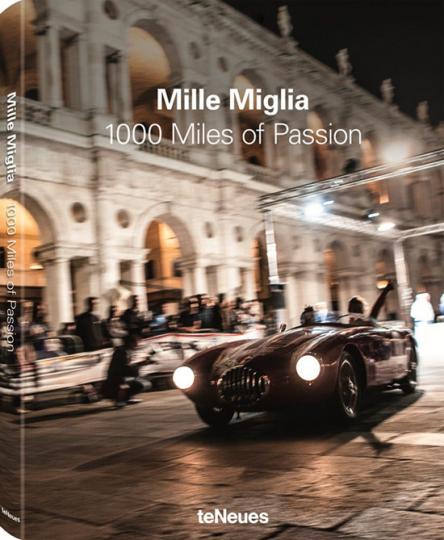 Mille Miglia. 1000 Miles of Passion.