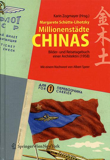 Millionenstädte Chinas. Bilder- und Reisetagebuch einer Architektin.