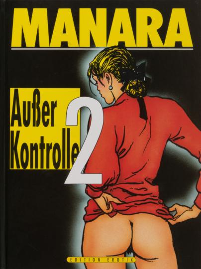 Milo Manara. Außer Kontrolle 2. Graphic Novel.