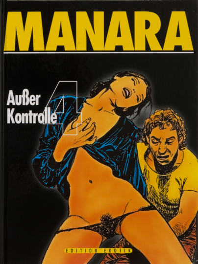 Milo Manara. Außer Kontrolle 4. Graphic Novel.
