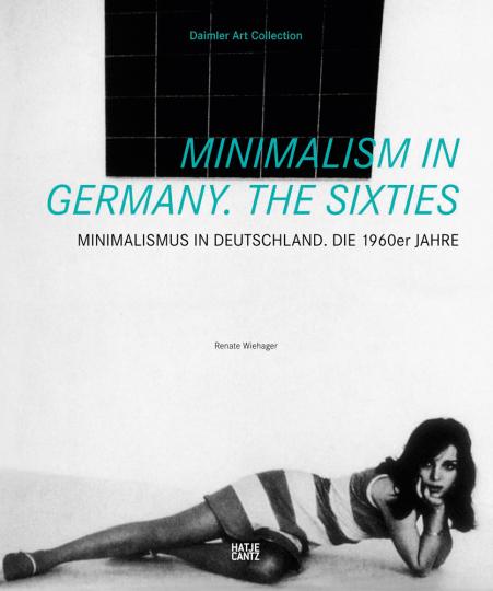 Minimalismus in Deutschland. Die 1960er-Jahre.