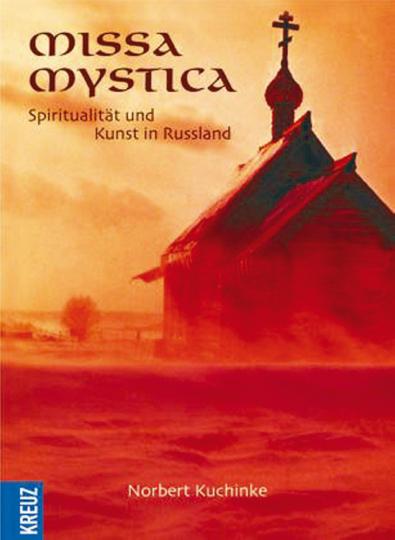 Missa Mystica - Spiritualität und Kunst in Russland