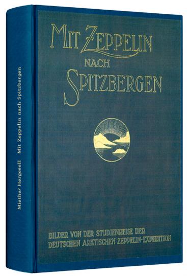 Mit dem Zeppelin nach Spitzbergen.