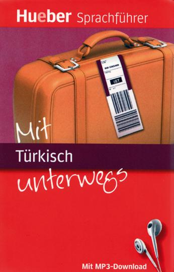 Mit Türkisch unterwegs - Mit mp3-Dowload