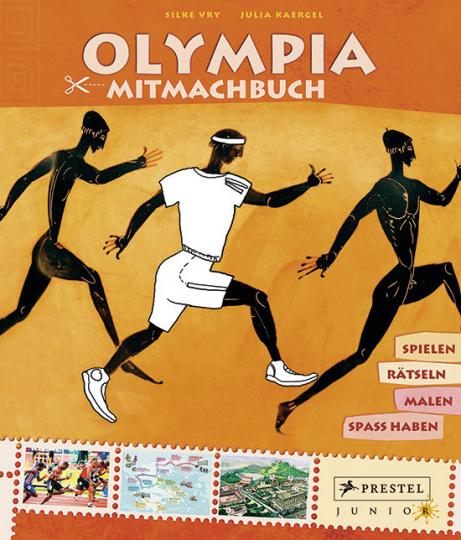 Mitmachbuch Olympia. Spielen - rätseln - malen - Spaß haben.