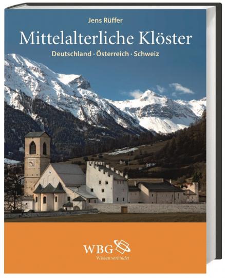 Mittelalterliche Klöster. Deutschland, Österreich, Schweiz.