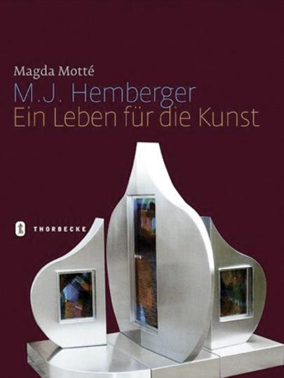 M. J. Hemberger. Ein Leben für die Kunst.